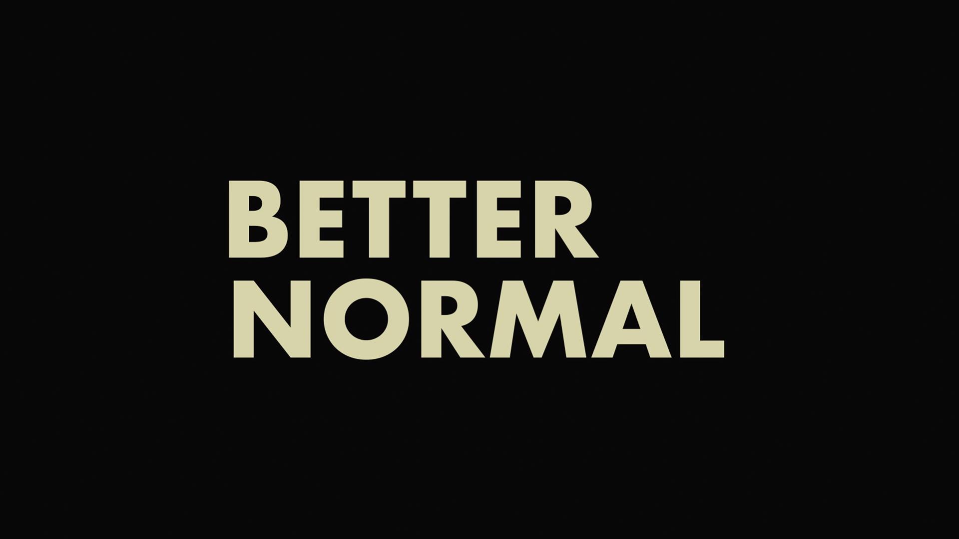 Better Normal